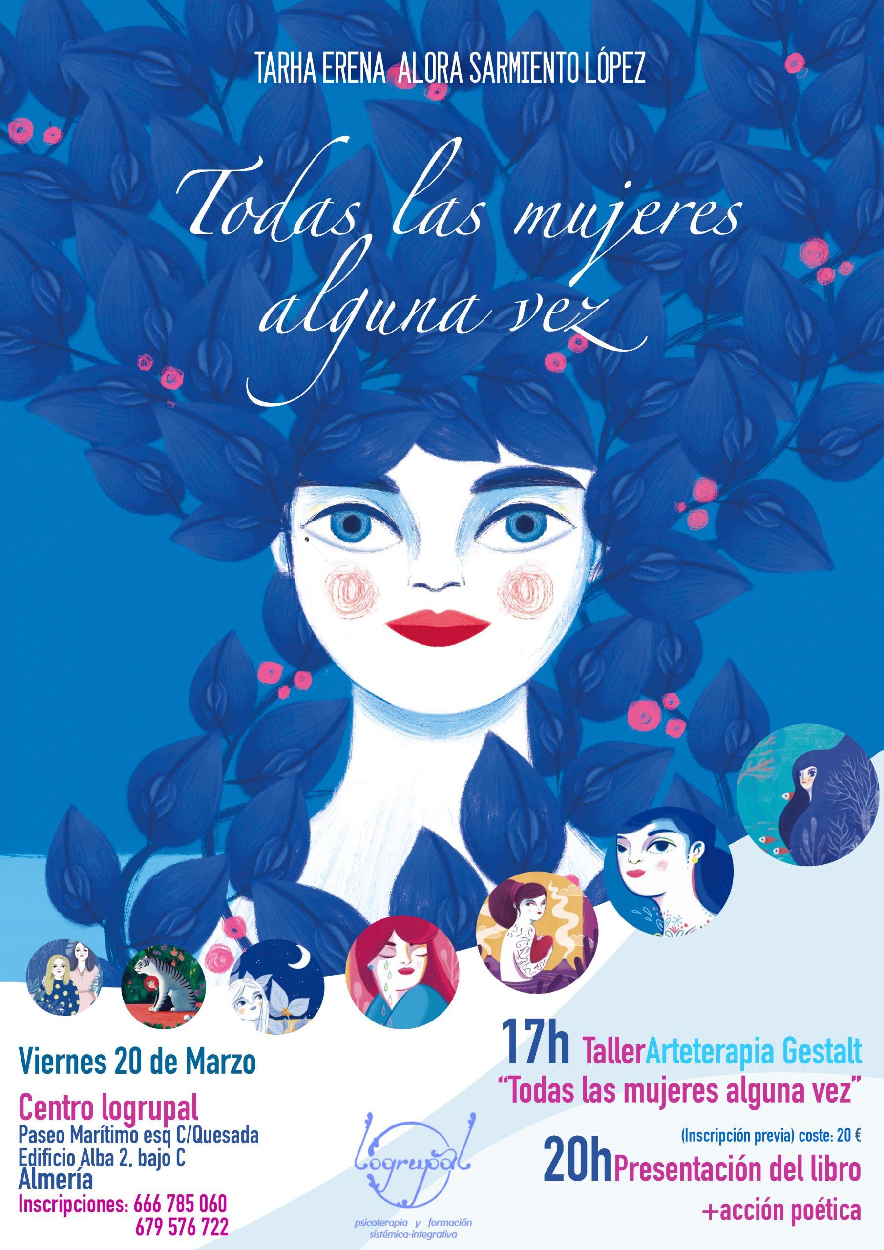 Todas las mujeres alguna vez (taller y presentación de libro de poemas de Tarha Erena Alora Sarmiento López) 20 de marzo