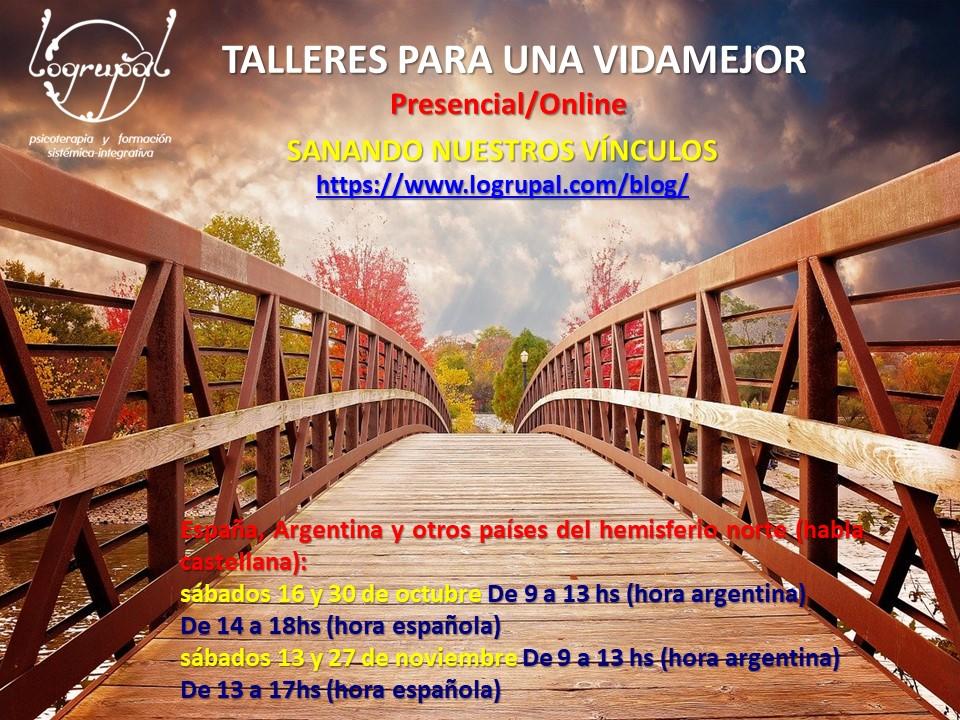 Talleres para una vida mejor: Sanando nuestros vínculos (online y presencial en Almería)