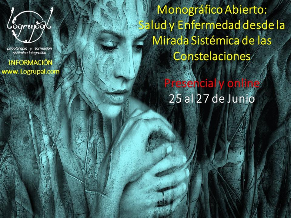 Monográfico abierto: Salud y Enfermedad desde la Mirada Sistémica de las Constelaciones. Módulo 6 del nivel 1 de la Formación en Constelaciones Familiares en Almería (presencial y online) – 25 al 27 de Junio